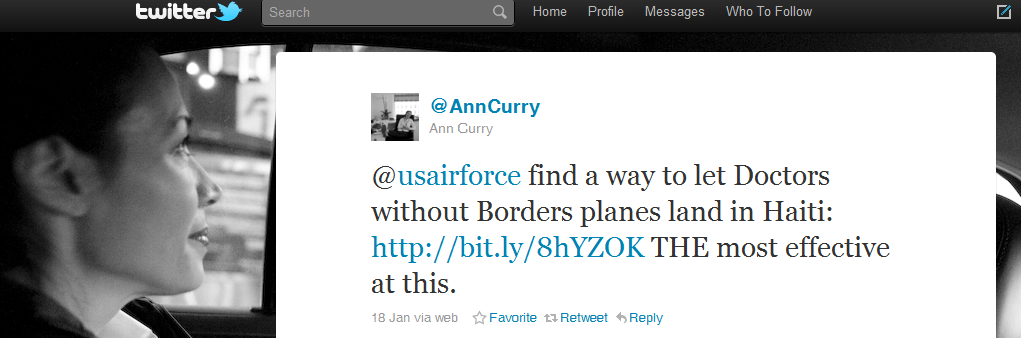 Most Powerful Tweets  2010 Tweet 1 Ann Curry MSF Haiti