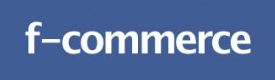 F-Commerce10 Tips For A Successful Facebook Store