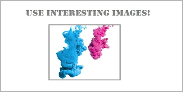 Interesting images for writing the perfect blog post