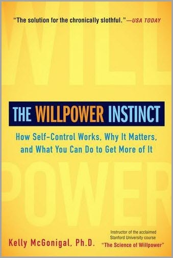 4_The Willpower Instinct (by Kelly Mcgonigal)