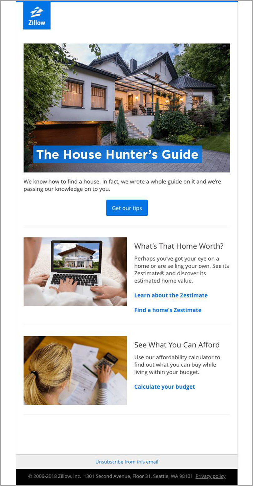 Use attractive Static Images to support the message like email from zillow for rich media