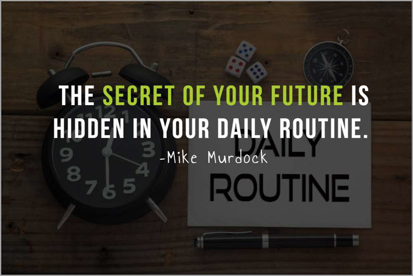 Create a Routine and Stay Faithful to it for working from home