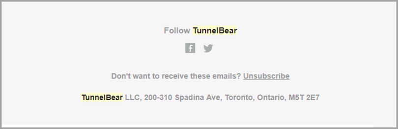 Add links to your social media pages in your email updates like TunnelBear for social media and email