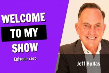 Welcome to The Jeff Bullas Show, with Jeff Bullas (Episode Zero)