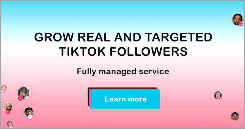 Grow real and targeted TikTok followers