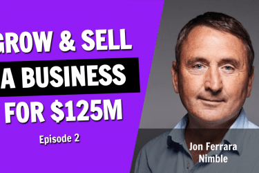 How to Grow and Sell a Business for $125 Million in 9 Years (Episode 2)