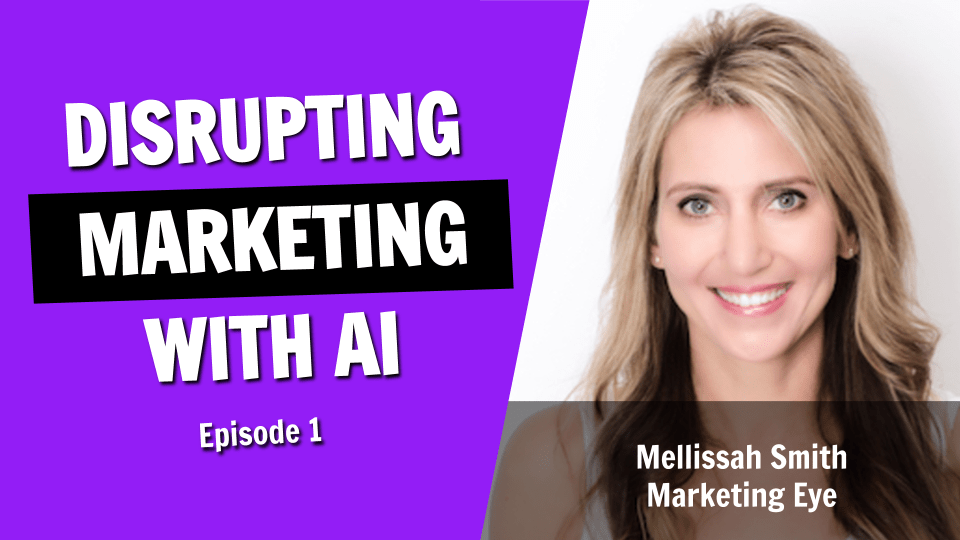 The Entrepreneur Who Is Disrupting Digital Marketing with Artificial Intelligence (Ep. 1)