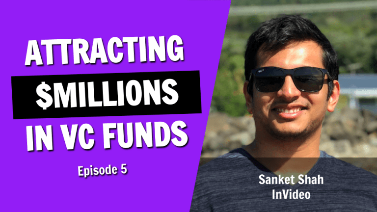 The Secret Behind Attracting Millions of Dollars in Venture Capital Funds  - Episode 5