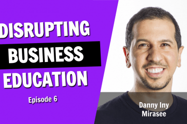 How a High School Dropout is Disrupting Business Education (While Earning 7 Figures) (Episode 6)