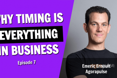 Why Timing is Everything in Business (Episode 7)