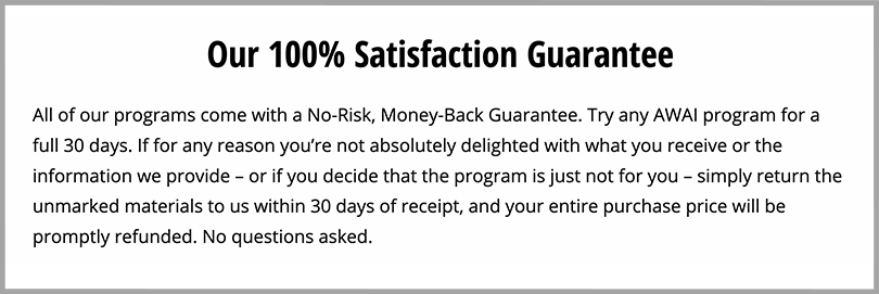 AWAI Persuasive Copywriting Money Back Guarantee 100 Percent Satisfaction Guarantee