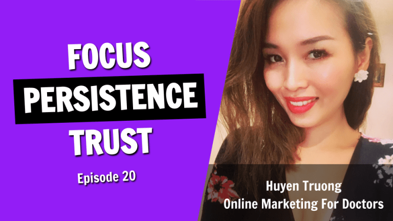 The Success Principles of Focus, Persistence, and Trust