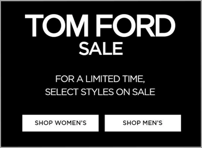 Tom Ford Persuasive Copywriting Sale For A Limited Time