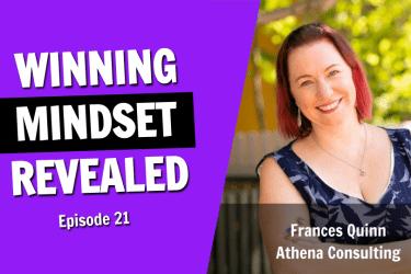 One CEO's Winning Mindset Revealed (Episode 21)