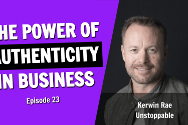 The Power of Being Authentic (Episode 23)