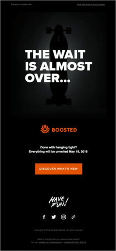 email-newsletter-ideas-boosted-the-wait-is-almost-over
