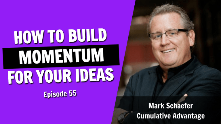 Cumulative Advantage - How to Build Momentum for Your Ideas, Business, and Life Against All Odds